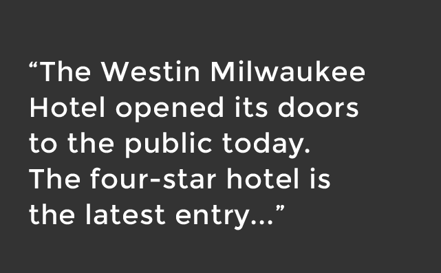 the westin milwaukee hotel opened its doors