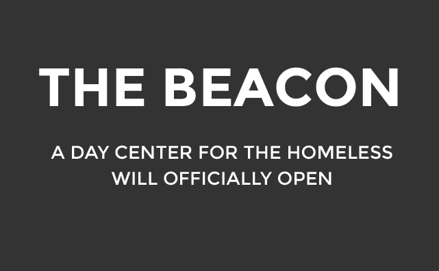 The Beacon a day center for the homeless opened