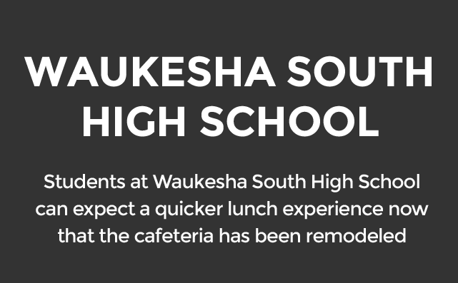 Waukesha South High School cafeteria remodeled