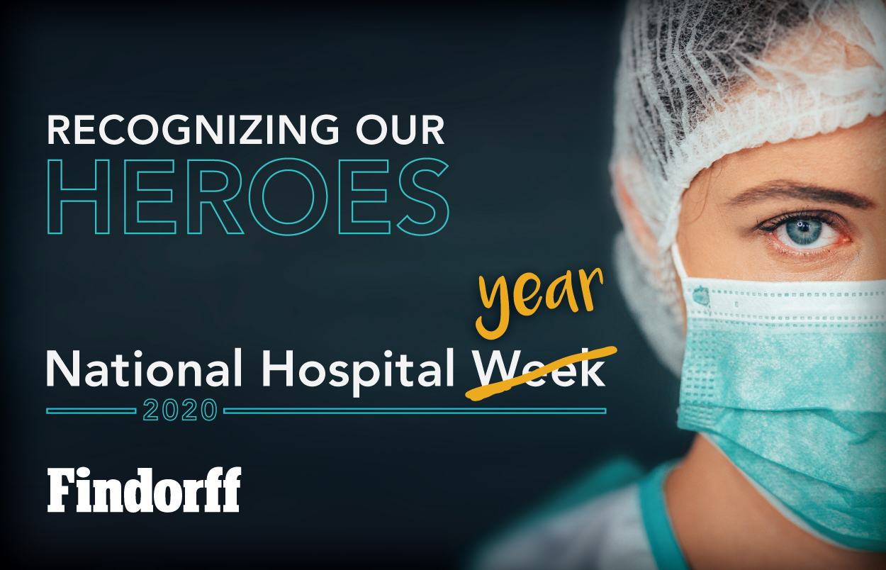 We Recognize Our Heroes During National Hospital Week 2020