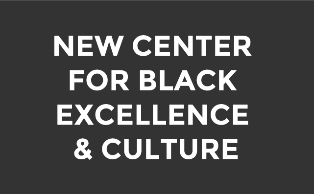 Center for Black Excellence and Culture